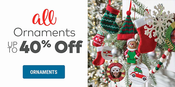 Ornaments up to 40% off
