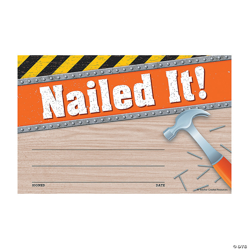 Under Construction Nailed It Award Certificates