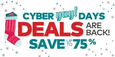 Cyber Yay Days Deals Are Back! Save Up to 75%