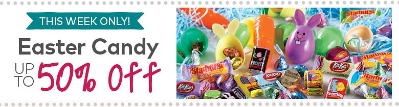 This Week Only ¿ Easter Candy ¿ Up to 50% Off