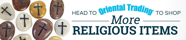 Head to OrientalTrading.com to shop more religious items!