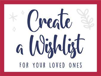 Create a Wish List!