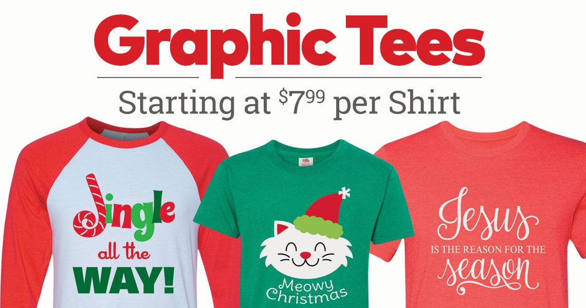 Graphic Tees Starting at $7.99 per Shirt