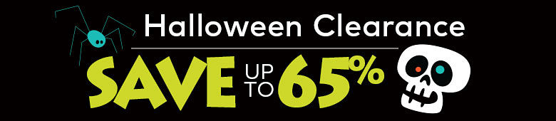 Halloween Clearance – Save up to 65%