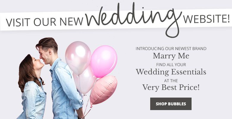 Shop Bubbles - Visit our new wedding website Marry Me. Find all your wedding essentials at the very best prices.