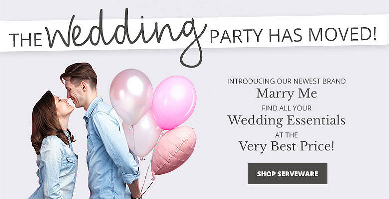 Shop Serveware - Visit our new wedding website Marry Me. Find all your wedding essentials at the very best prices.