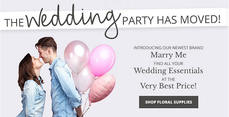 Shop floral supplies - Visit our new wedding website Marry Me. Find all your wedding essentials at the very best prices.