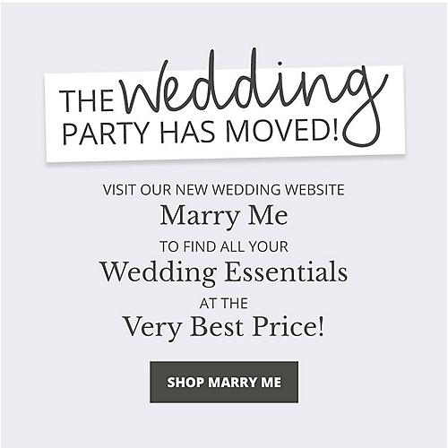 We've Moved! The same great wedding essentials at the same great price just for you! Shop Now
