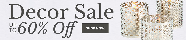 Decor Sale Up to 60% Off - Shop Now