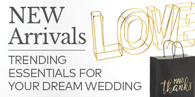 New Arrivals. Trending essentials for your dream wedding