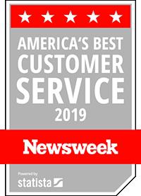 Voted America's Best Customer Service 2019 by Newsweek Magazine