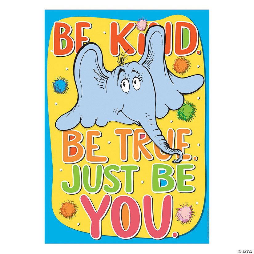 Dr. Seuss<sup>™</sup> Horton Hears a Who<sup>™</sup> Be Kind Poster