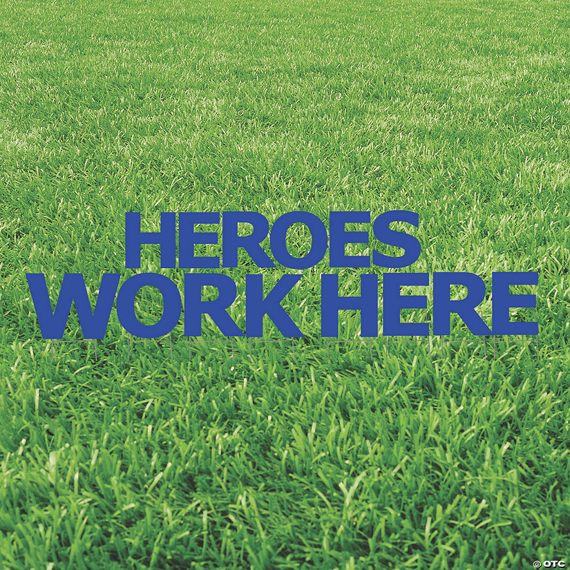 Heroes Work Here Blue Yard Sign Audio Thumbnail
