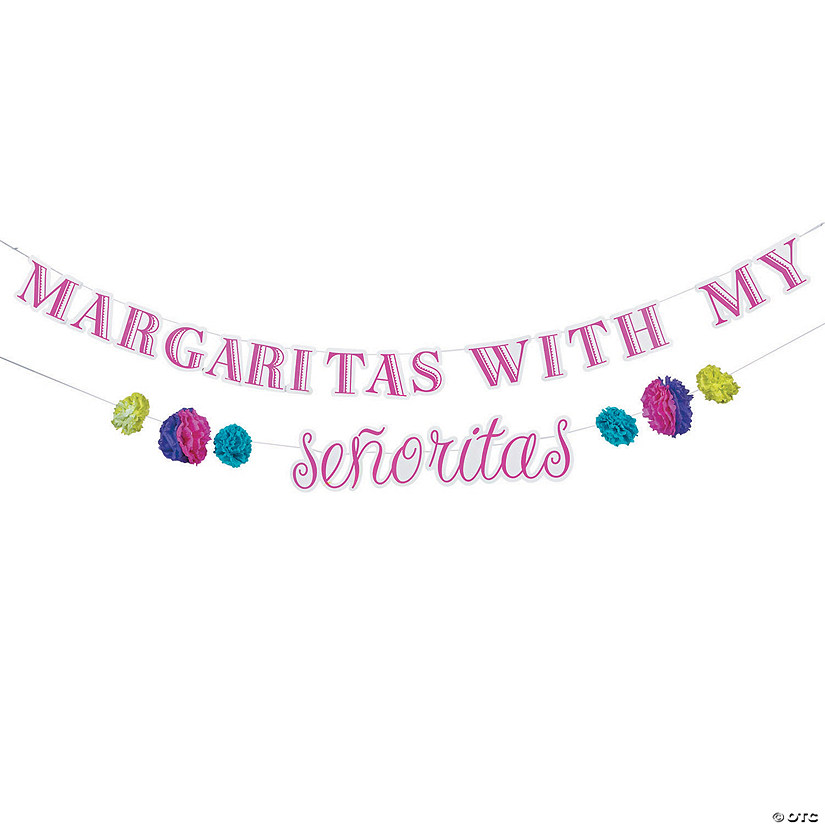 Margaritas with My Senoritas Garland Banner