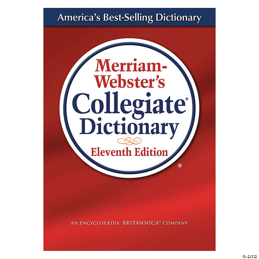 Merriam-Webster's Collegiate® Dictionary, Eleventh Edition