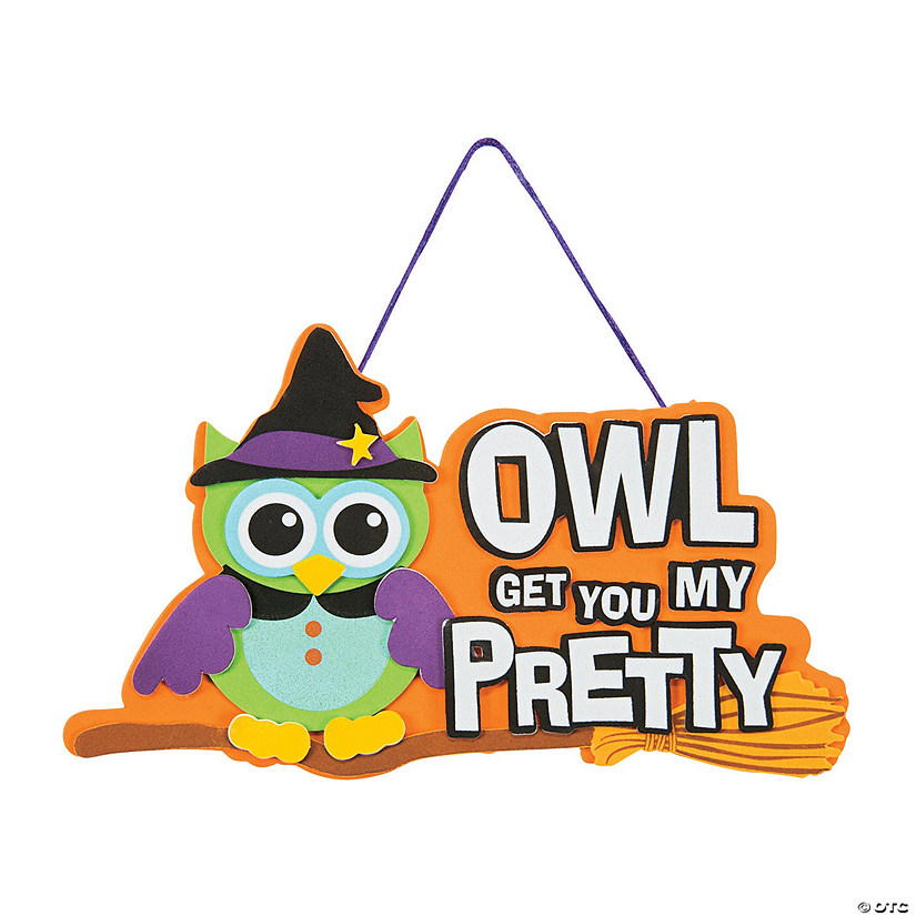 Owl Get You My Pretty Sign Craft Kit
