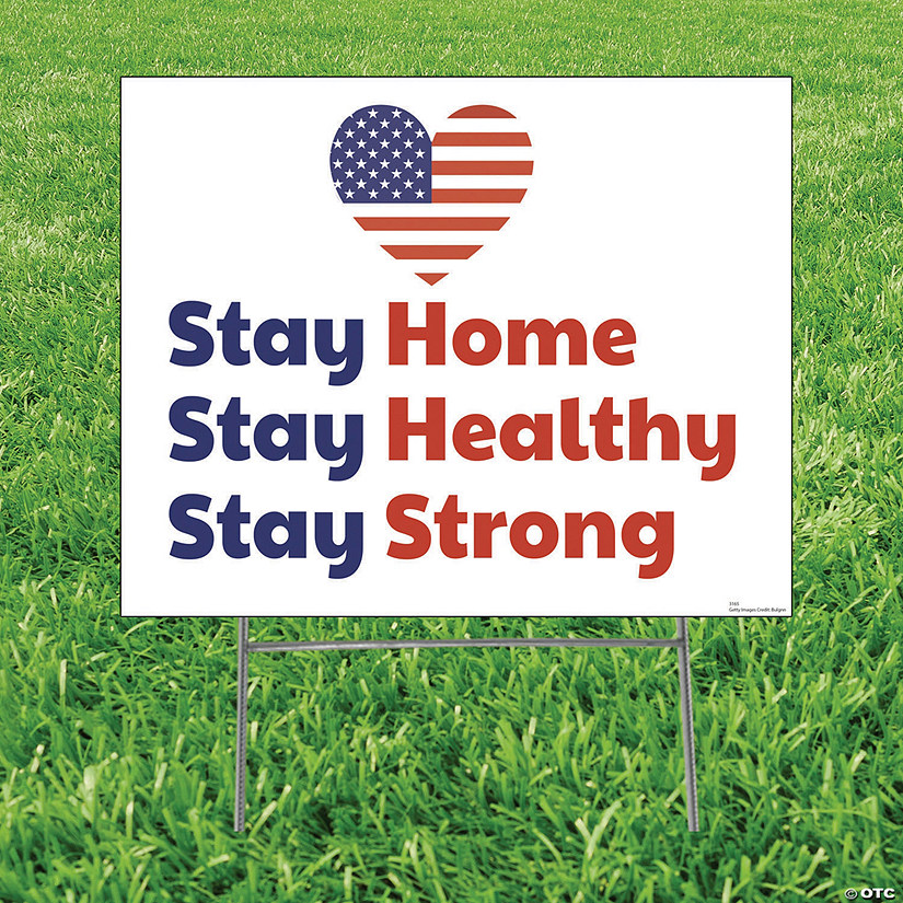 Stay Home, Healthy & Strong Yard Sign Image Thumbnail