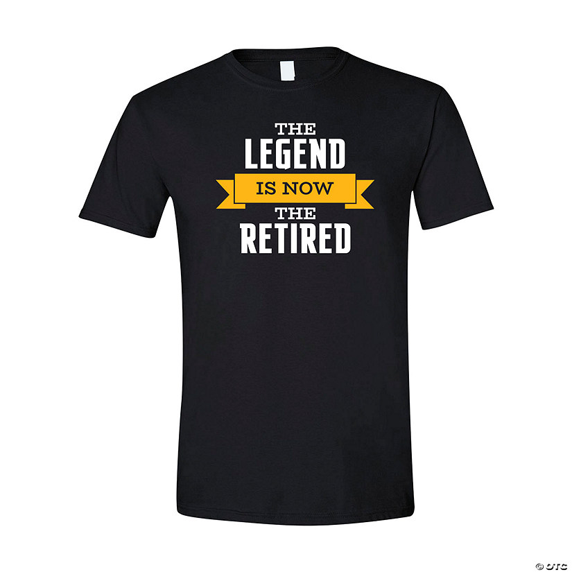 The Legend Is Now the Retired Adult's T-Shirt - Large Image Thumbnail