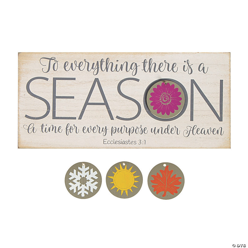 To Everything There is a Season Tabletop Sign Image Thumbnail