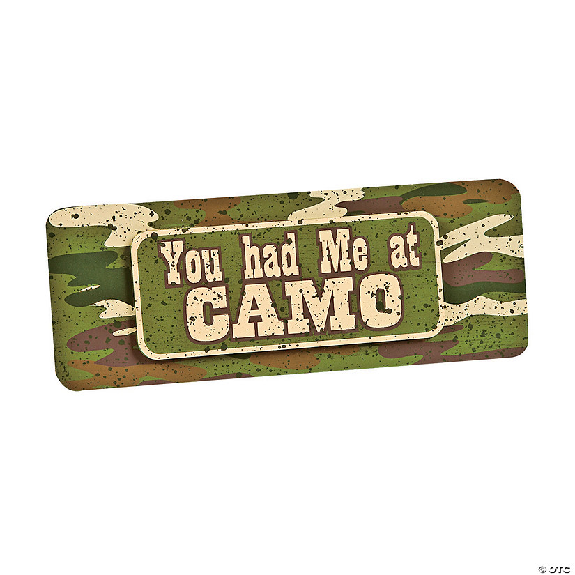 You Had Me at Camo Sign Wall Decoration Audio Thumbnail