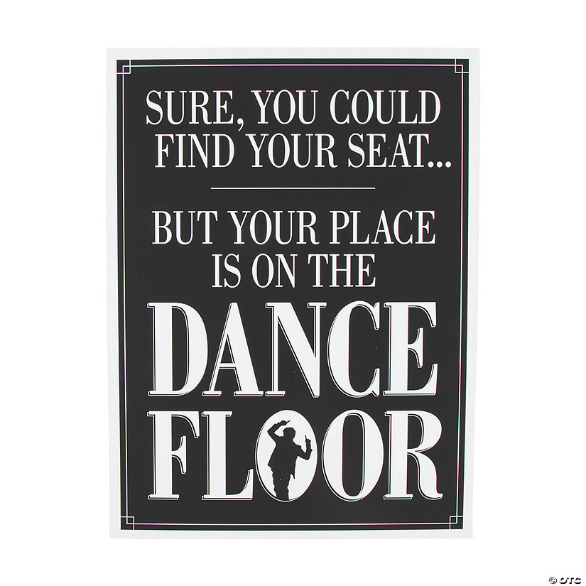 Your Place Is On The Dance Floor Sign Audio Thumbnail