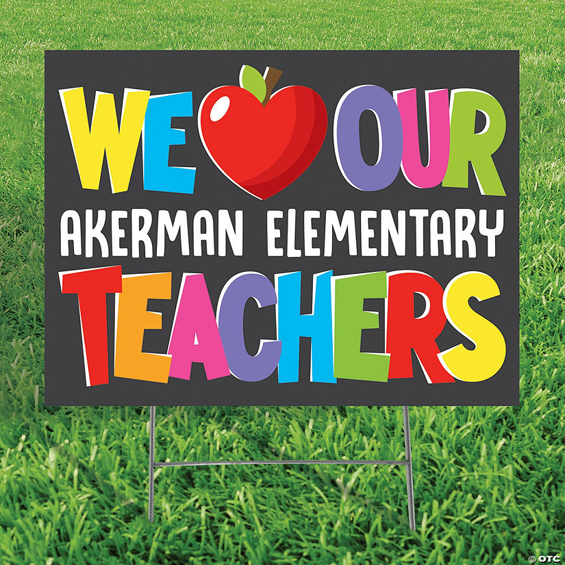 Personalized We Love Our Teachers Yard Sign Image Thumbnail