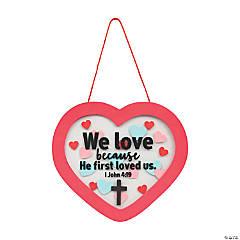 1 John 4:19 Heart Sign Craft Kit