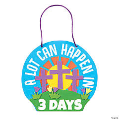 A Lot Can Happen In 3 Days Sign Craft Kit
