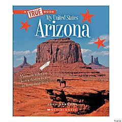 A True Book - My United States: Arizona, Qty 3