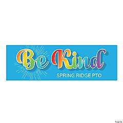 Be Kind Custom Banner - Large