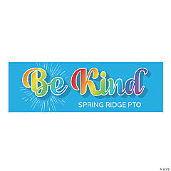Be Kind Custom Banner - Small