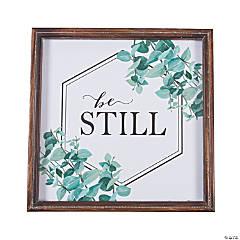 Be Still Sign