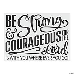 Be Strong and Courageous Wall Decal