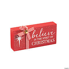 Believe in the Spirit of Christmas Tabletop Sign