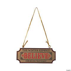 Believe Ticket Ornaments