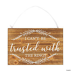 Can't Be Trusted Ring Bearer Sign