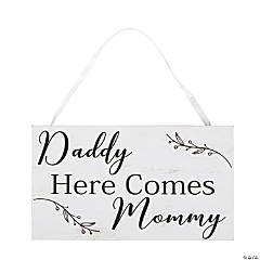 Daddy Here Comes Mommy Ring Bearer Sign