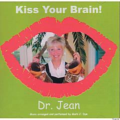 Dr. Jean: Kiss Your Brain CD