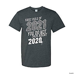 First Rule of 2021 Adult's T-Shirt - 3XL