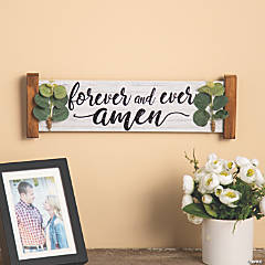 Forever & Ever Amen Sign