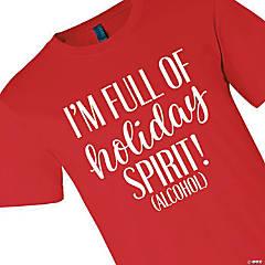 Full of Holiday Spirit Adult's T-Shirt - Medium