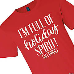 Full of Holiday Spirit Adult's T-Shirt - Small