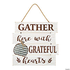 Gather Here Grateful Hearts Sign