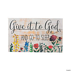 Give It To God Wall Sign