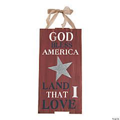 God Bless America Land That I Love Sign