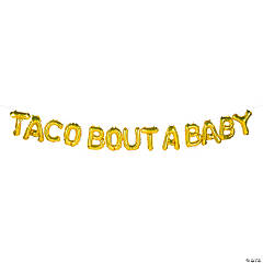 Gold Fiesta Taco Bout A Baby 9 ft Mylar Balloon Banner