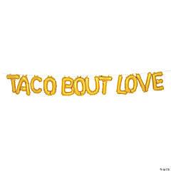 Gold Fiesta Taco Bout Love Mylar Balloon Banner