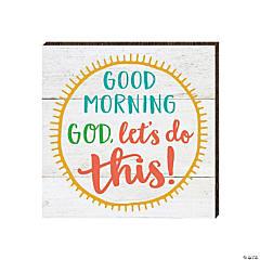 Good Morning God Magnet