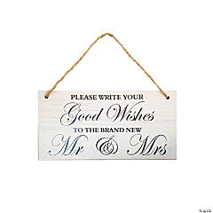 Good Wishes for Mr. & Mrs. Sign