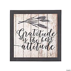 Gratitude is the Best Attitude Sign